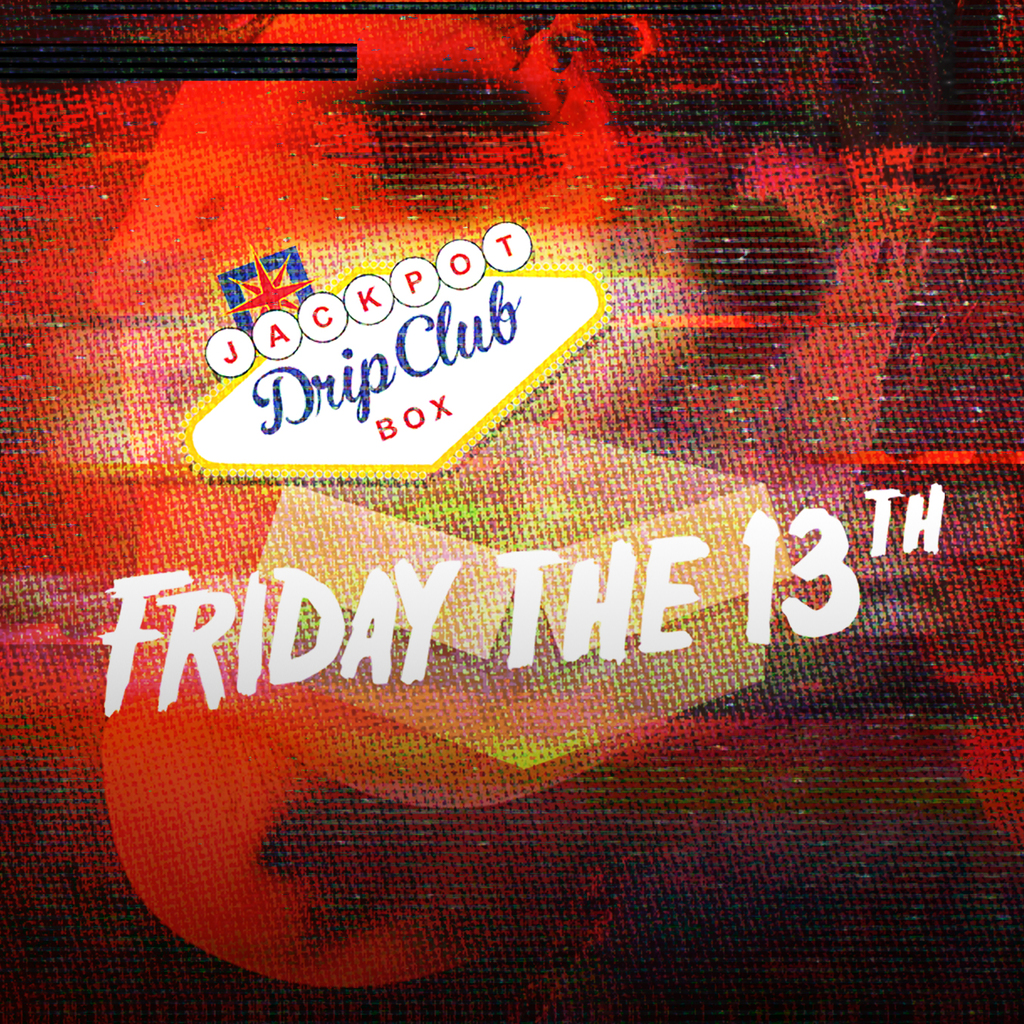 Drip Club Friday the 13th 2017 Jackpot Box! Photo
